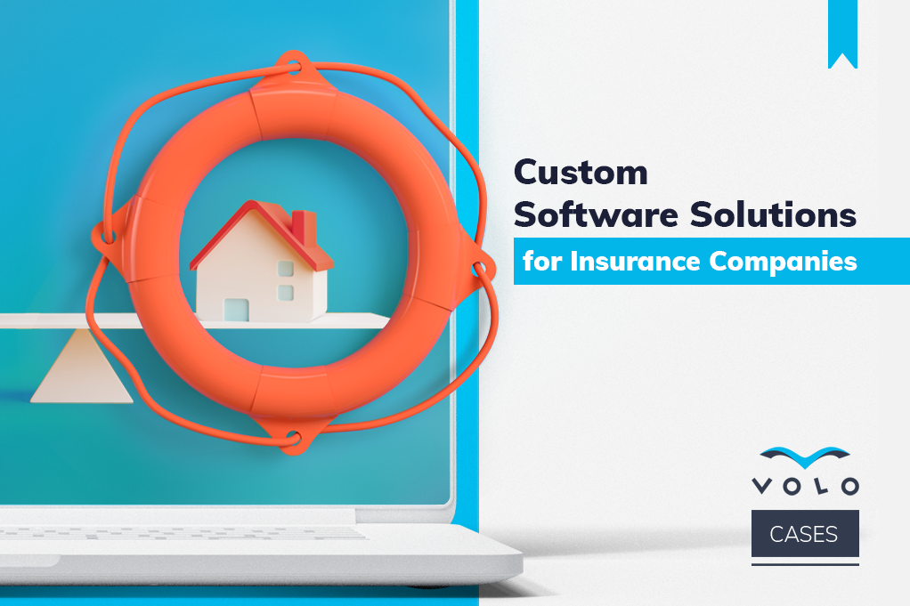 Custom Software Solutions for Insurance Companies